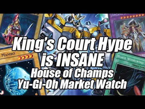 King's Court Hype is Insane & Buyouts Continue Everywhere - House of Champs Yu-Gi-Oh Market Watch