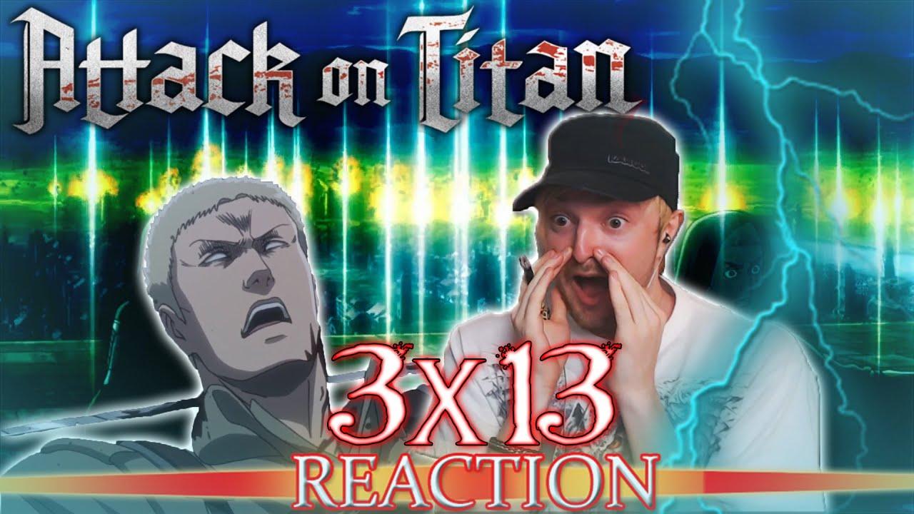 """Attack on Titan: Season 3 - Episode 13 REACTION """"The Town ..."""