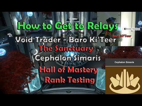 How to Navigate to Relay, Void Trader, Sanctuary - Cephalon Simaris -Mastery Rank Tests