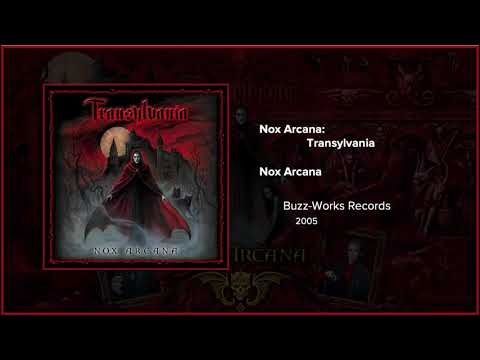 Filmscore Fantastic Presents: Transylvania Composed And Performed By Nox Arcana