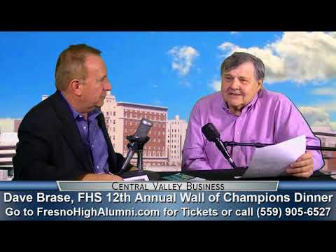 Dave Brase, Fresno High School 12th Annual Wall of Champions Dinner happening October 10th