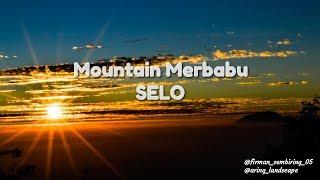 Video Mendaki gunung merbabu 3142 mdpl, jalur selo | samudra awan gunung merbabu download MP3, 3GP, MP4, WEBM, AVI, FLV Desember 2017
