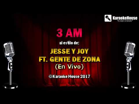 KARAOKE 3 A.M. - Jesse Y Joy Ft. Gente De Zona
