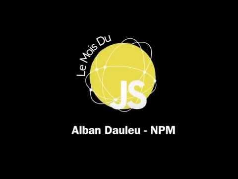 Le Mois du JS  - NPM, le couteau suisse d'un projet JS