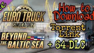 Download How To Install Euro Truck Simulator 2 And All Dlc S