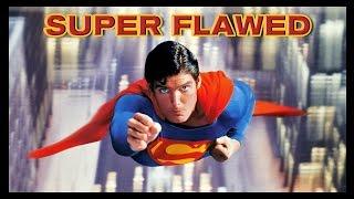 Superman Is Super Flawed!
