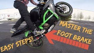 How to FOOT BRAKE Wheelie like a PRO! (Stunt Tutorial)