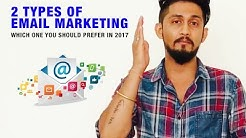 2 Types of Email Marketing | Which one should you prefer in 2017 | Digital Marketing For Free