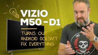 Vizio M50-D1 —50 inches of 4K with a 6-inch Android tablet