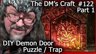 DEMON DOOR Riddle/Trap Miniature Terrain (DM's Craft #122/Part1)(Follow DM Scotty's Facebook group for DM's Craft updates and info: https://www.facebook.com/groups/dmscottyscraftsngames/ Visit the DM's Craft Forum to ..., 2014-12-16T08:15:51.000Z)