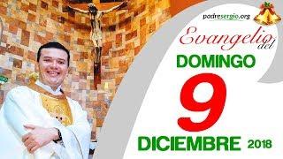 Evangelio de hoy domingo 9 de diciembre de 2018