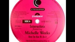 Interaction - Show Em How We Do It (Sensible House NY Mix)