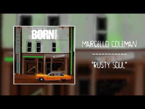 Marcello Coleman - Rusty Soul [Born Riddim by Judah's Key Riddim band]