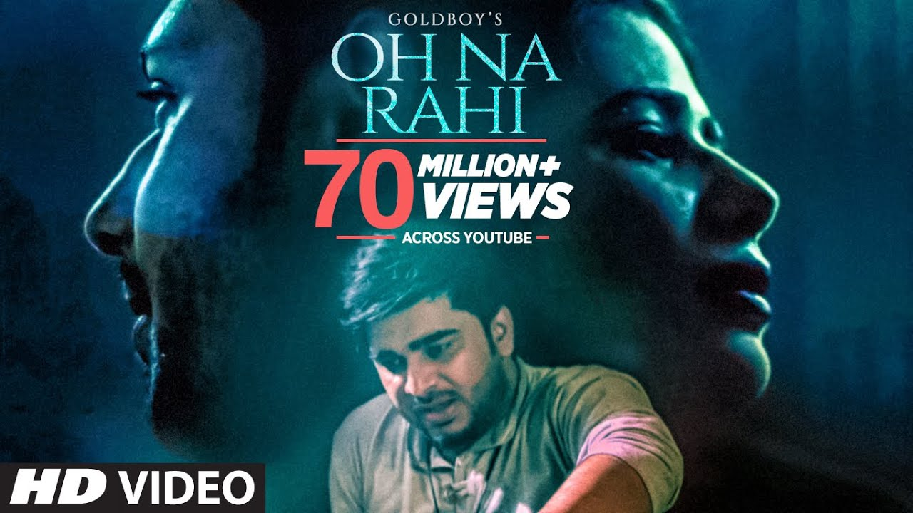 Download Oh Na Rahi: Goldboy (Full Song) | Nirmaan |  Latest Punjabi Songs 2018