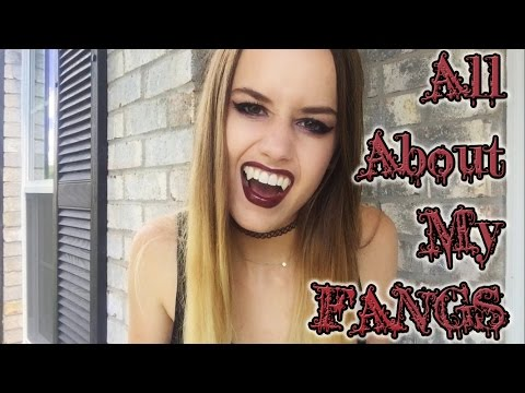 All About My Fangs!