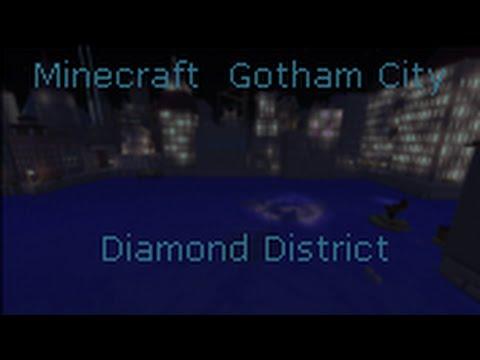 Minecraft Gotham City : Diamond District