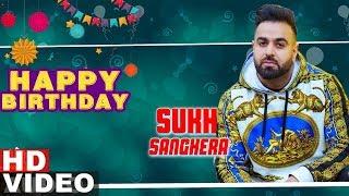 Birthday Wish | Sukh Sanghera | Jukebox | Latest Punjabi Songs 2019 | Speed Records
