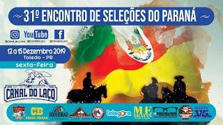 31º Encontro Cultural E Campeiro De Seleções Do Parana   Toledo PR