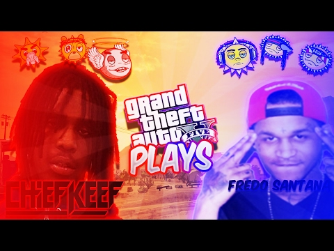 CHIEF KEEF LIVE PLAYING GTA 5 FT. FREDO SANTANA (GTA IN THE HOOD) @ChiefKeef