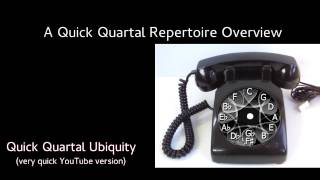 Radically abbreviated version [3:03] of the Quick Quartal Repertoir...