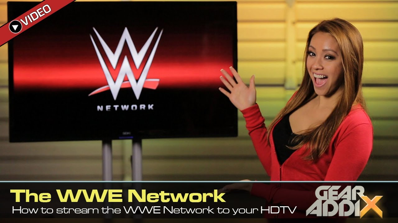 How to wirelessly stream the WWE Network to your HDTV