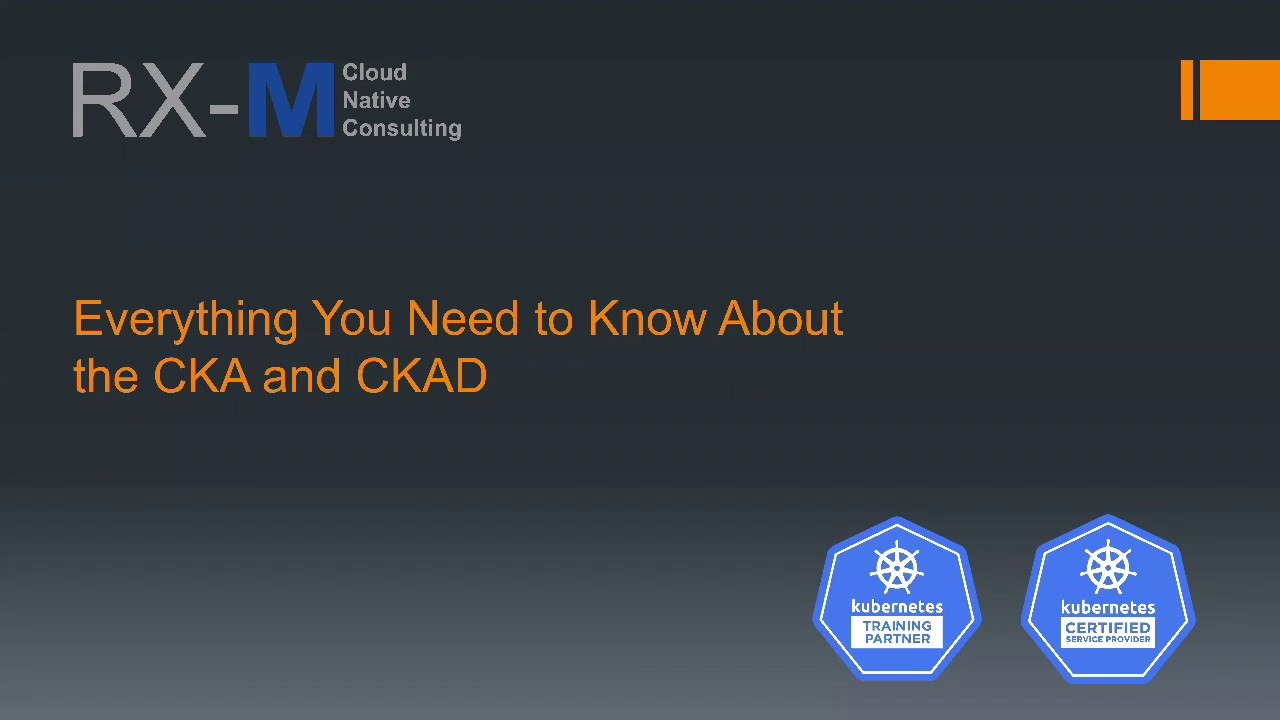 Everything You Need to Know About the CKA and CKAD