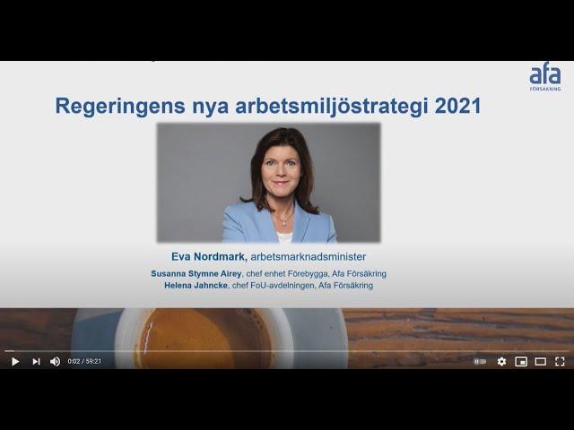 Webinarier under 2021 kring regeringens nya arbetsmiljöstrategi
