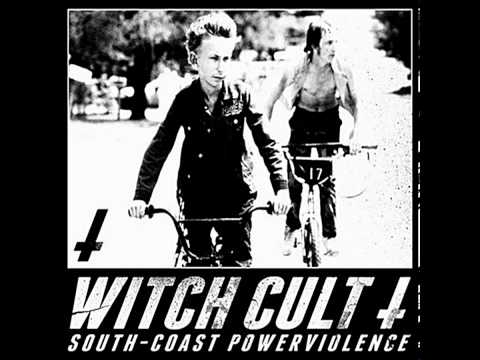 Witch Cult - South-Coast Powerviolence [2011]