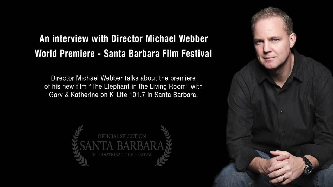 Director michael webber radio interviewed on world - Watch the elephant in the living room ...