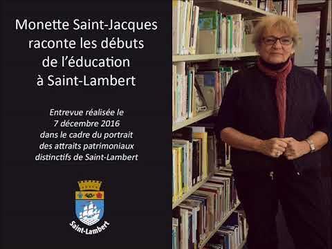 Monette Saint-Jacques  raconte les débuts  de l'éducation à Saint-Lambert