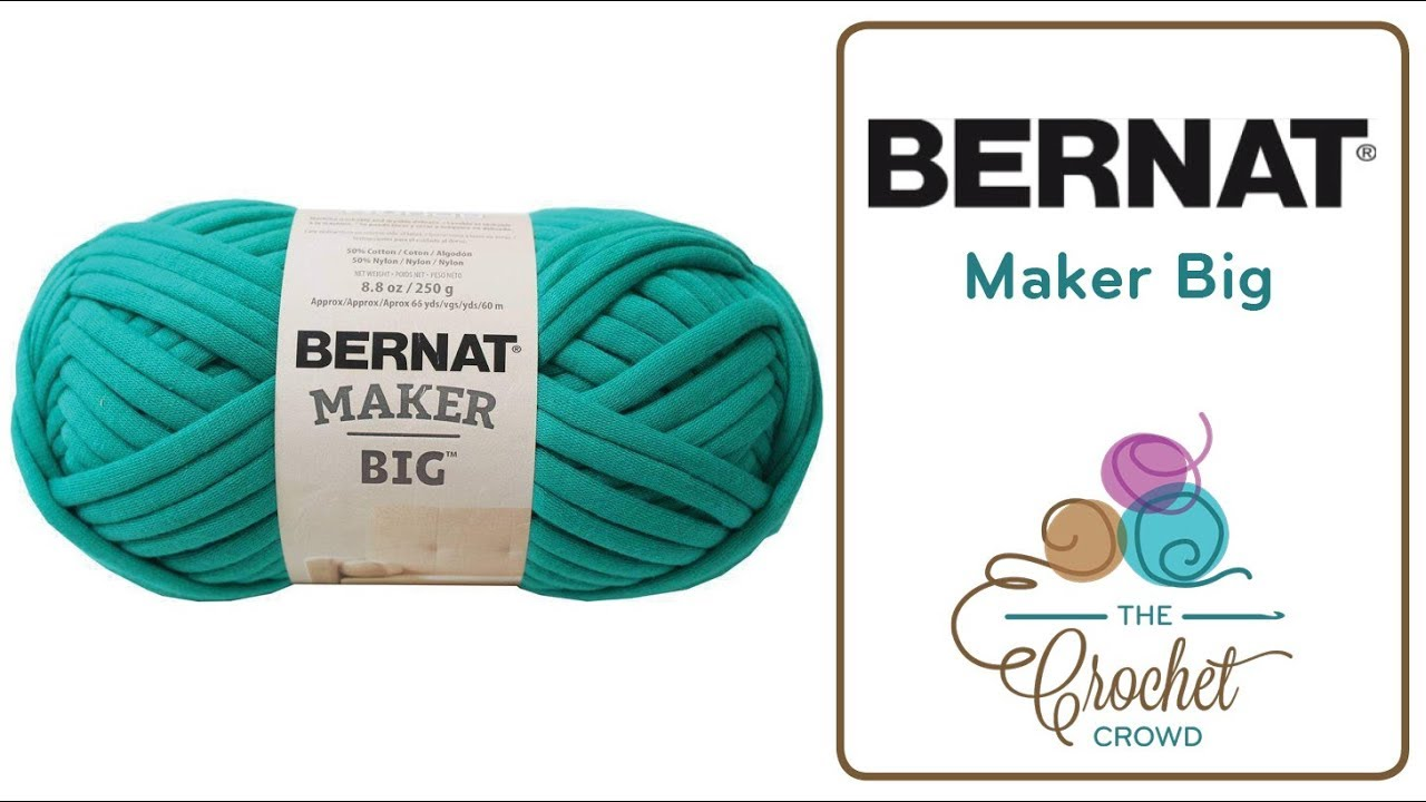 Bernat Maker Big Yarn Youtube