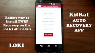 Easiest way to Install TWRP Recovery on the LG G2 all models