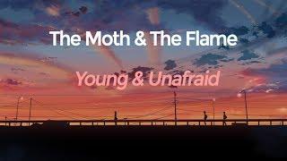 The Moth The Flame Young Unafraid Subtítulos En Ingles Y Español