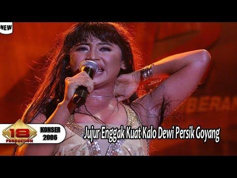 DEWI PERSIK KELUARKAN GOYANG JUNGKIR BALIKK .. 'WAKUNCAR' (LIVE KONSER SURABAYA 2006)