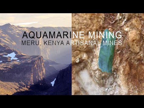 Artisanal Aquamarine Mining in Kenya