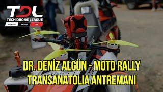 Dr. Deniz Algün - Moto Rally Transanatolia Antremanı