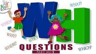 Wh Questions to Answer #5  - How to Ask Question in English - Kids Vocabulary