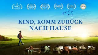 KIND, KOMM ZURÜCK NACH HAUSE! Trailer German Deutsch (2018) HD - Erstaunliche Gnade Gottes
