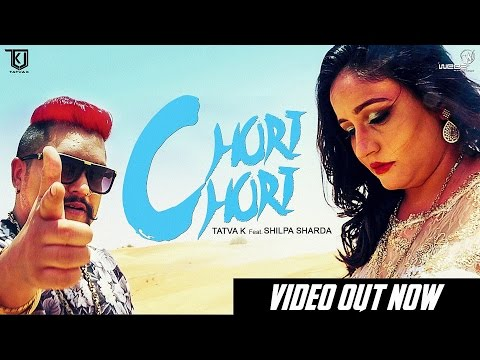 TaTvA K feat. Maaya - Chori Chori | Official Music Video | Latest Punjabi Songs