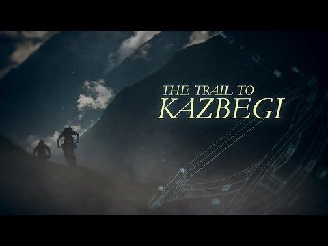The Trail to Kazbegi