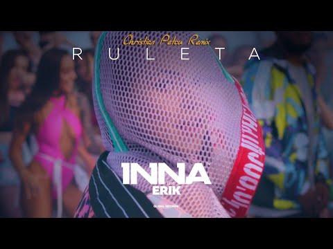 INNA - Ruleta (feat. Erik) | Christian Petcu Remix