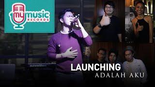 Launching ADALAH AKU - Cakra Khan