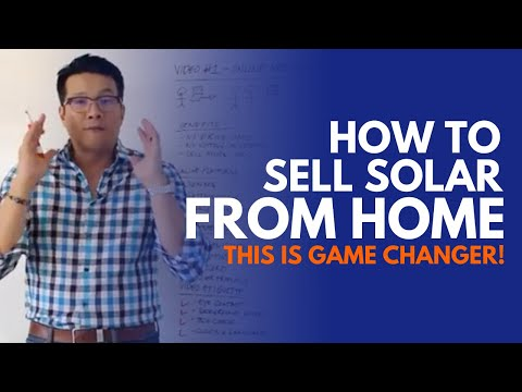 Video 1 of 4: How to sell solar from home