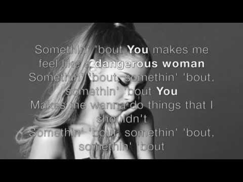 Dangerous Woman- Ariana Grande Lyrics
