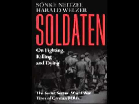 Sonke Neitzel Discusses Soldaten