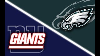 New York Giants vs Philadelphia Eagles Play by Play & Reaction!