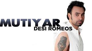 Babbu Maan - Mutiyar - [Desi Romeos] - 2012 - Latest Punjabi Songs