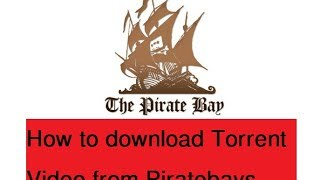 How to download movies, softwares, xxx, file, other etc from torrent pirate website
