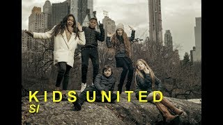 Kids United - Si  (Video clip edit)