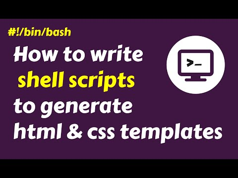 Shell Scripts In Linux To Generate HTML & CSS Templates - Shell Scripting Practical Examples